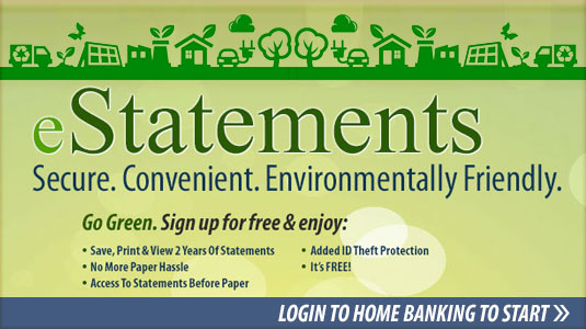 Go green by signing up for E-statements
